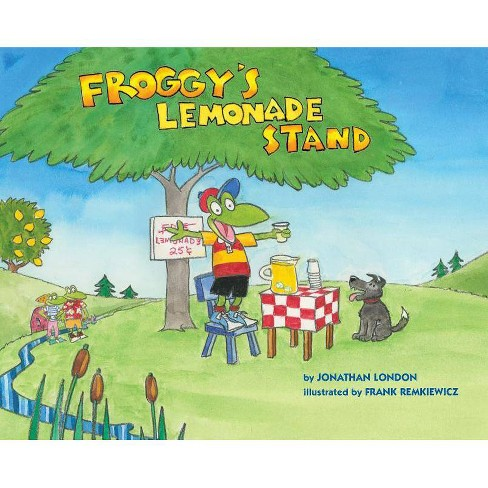 Froggy's Lemonade Stand - by  Jonathan London (Hardcover) - image 1 of 1