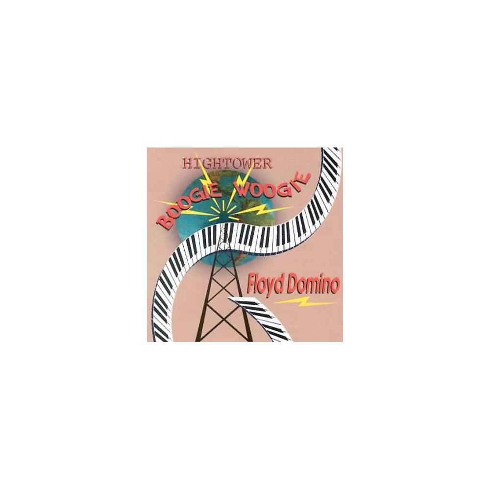Floyd Domino - Hightower Boogie (CD)