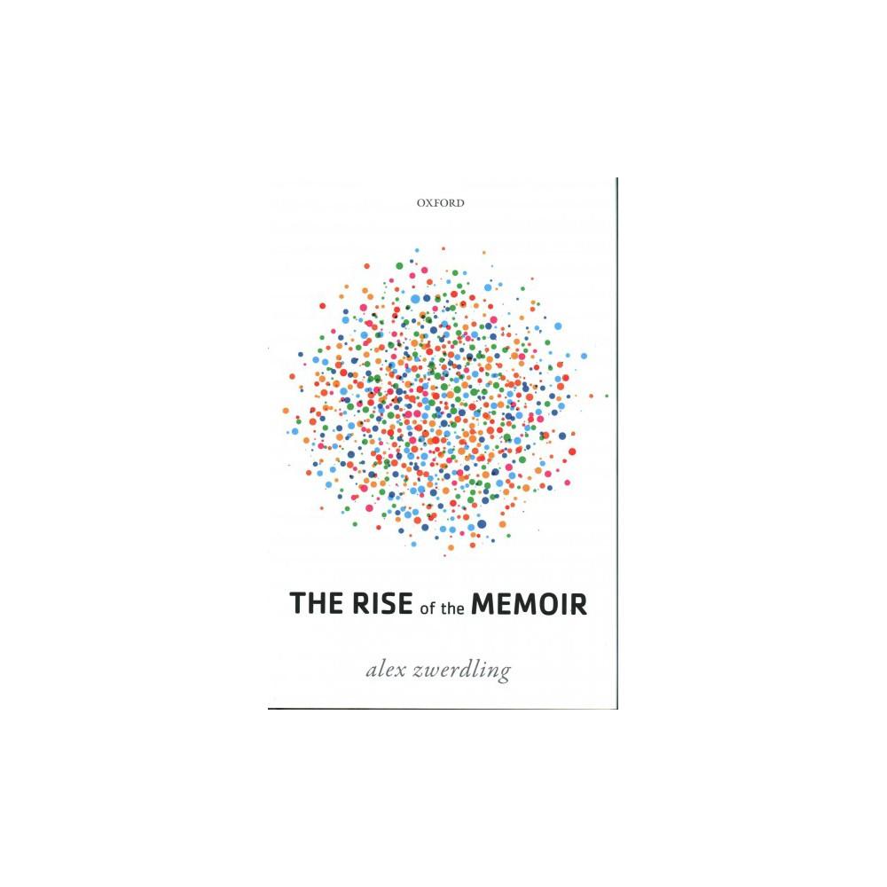 Rise of the Memoir (Hardcover) (Alex Zwerdling)