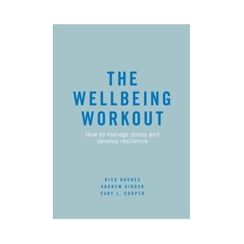 Wellbeing Workout How To Manage Stress And Develo Target