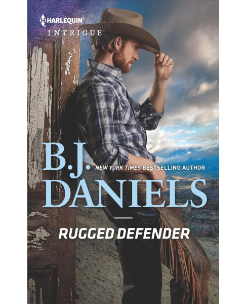 Rugged Defender -  (Harlequin Intrigue Series) by B. J. Daniels (Paperback) - image 1 of 1