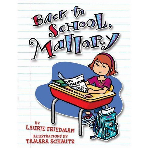 #2 Back to School, Mallory - (Mallory (Darby Creek)) by  Laurie Friedman (Paperback) - image 1 of 1