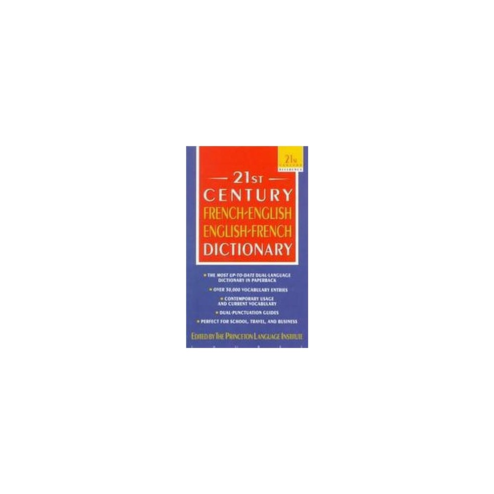 21st Century French-english English French Dictionary - by Philip Lief (Paperback)