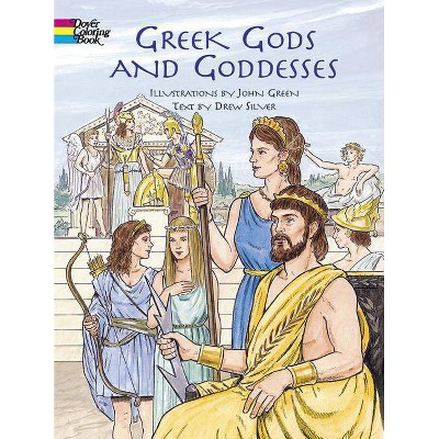 Greek Gods And Goddesses - (Dover Coloring Books) By John Green (Paperback)  : Target
