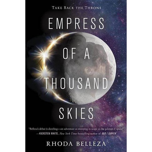 Empress of a Thousand Skies - by  Rhoda Belleza (Paperback) - image 1 of 1