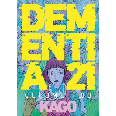 Dementia 21 Vol. 2 - by  Kago (Paperback) - image 1 of 1
