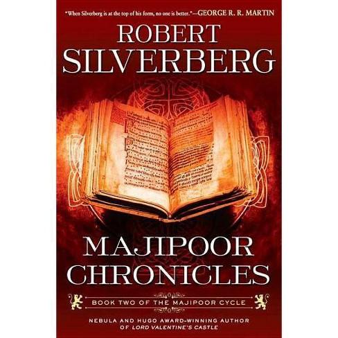 Majipoor Chronicles - (Majipoor Cycle) by  Robert K Silverberg (Paperback) - image 1 of 1
