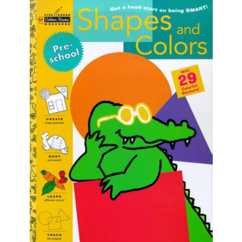 Shapes and Colors - (Step Ahead Golden Books Workbook) by  Susan J Schneck (Mixed media product) - image 1 of 1