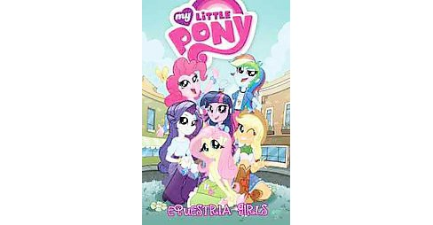 My Little Pony : Equestria Girls (Paperback) (Ted Anderson) - image 1 of 1