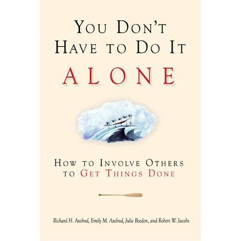 You Don't Have to Do It Alone - (Paperback) - image 1 of 1