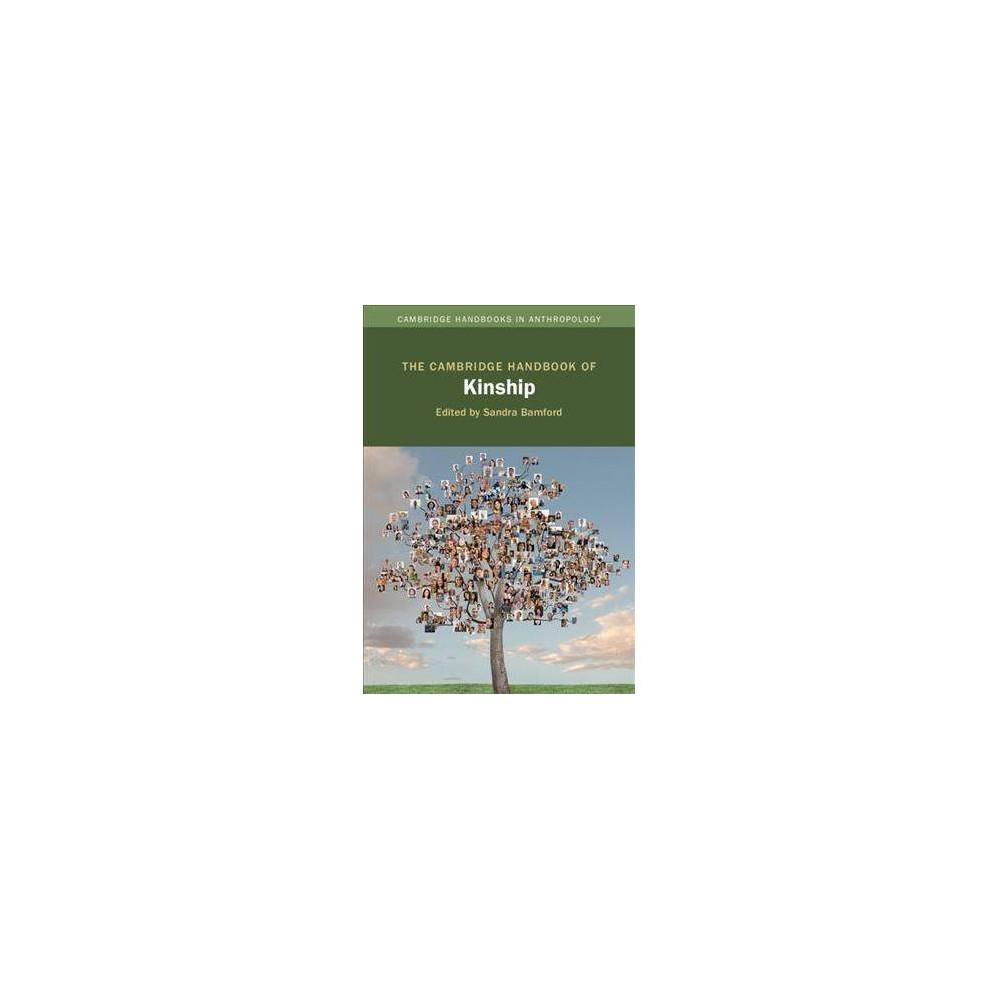 Cambridge Handbook of Kinship - (Cambridge Handbooks in Anthropology) (Hardcover)