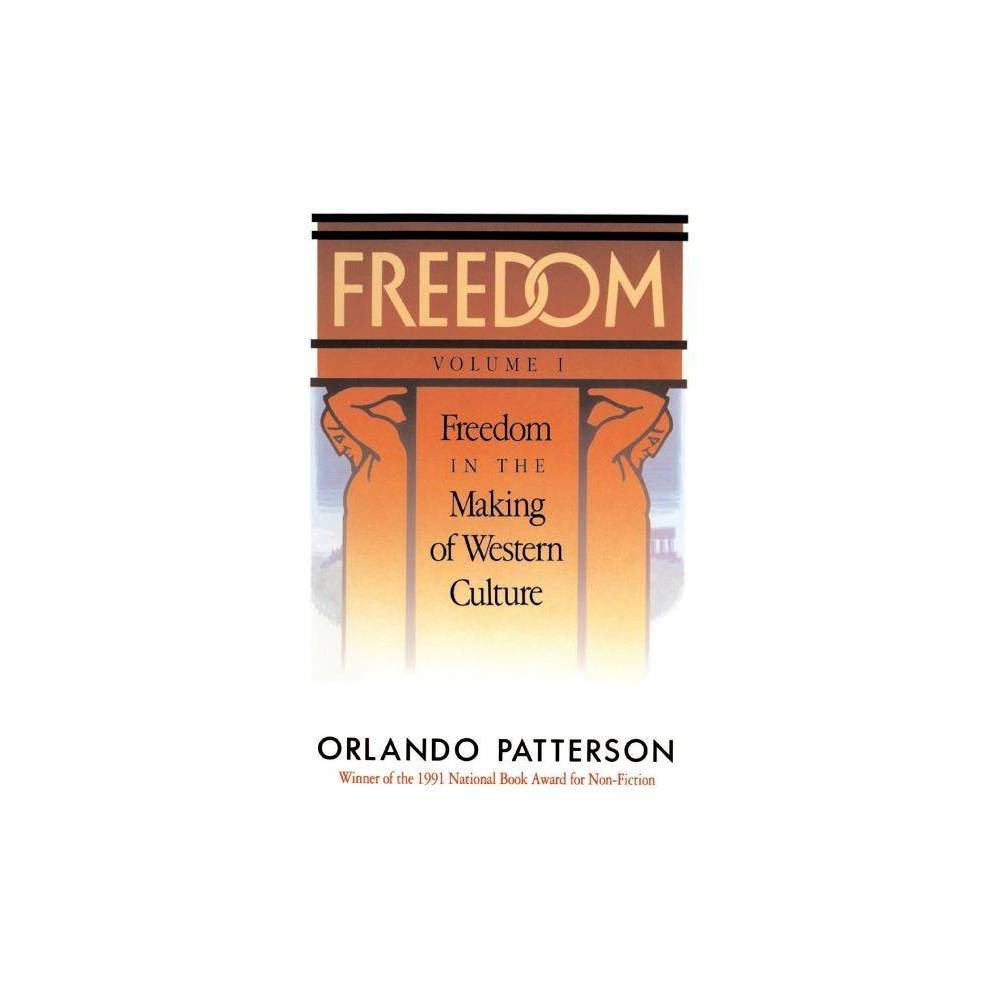 Freedom By Orlando Patterson Paperback