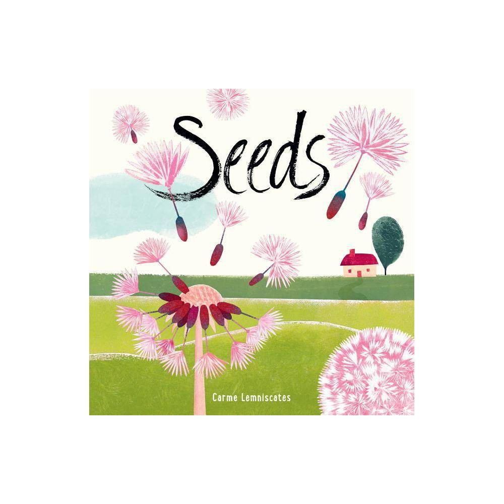 Seeds By Carme Lemniscates Hardcover