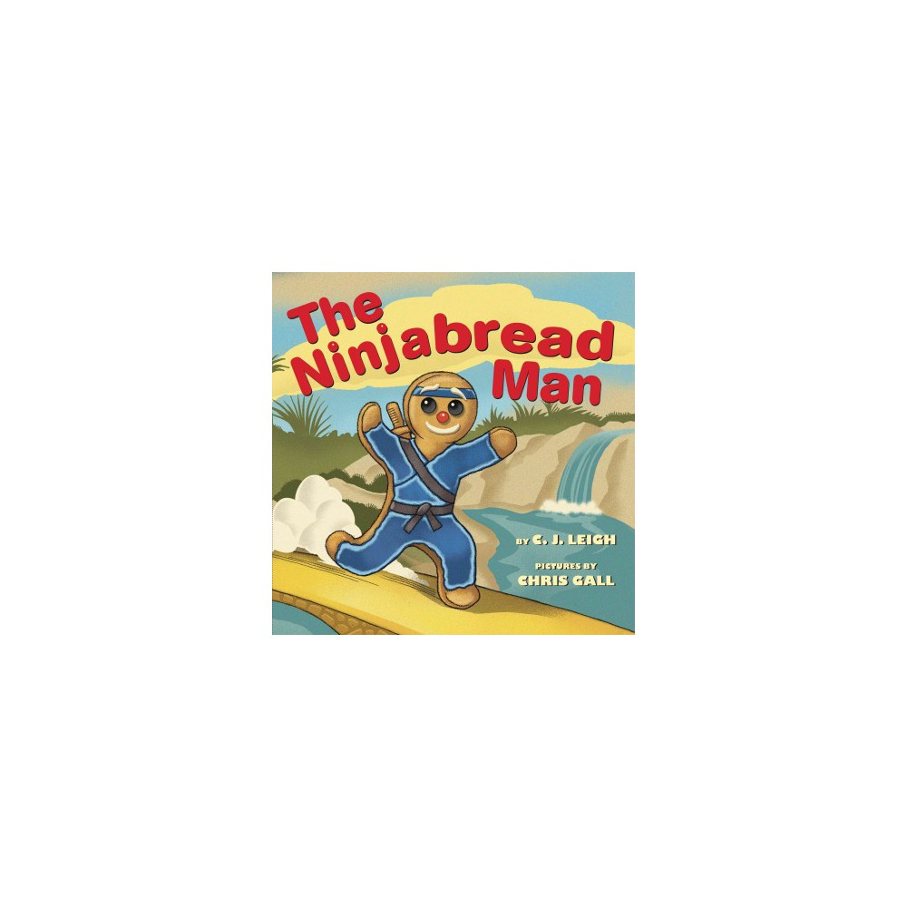 Ninjabread Man (School And Library) (C. J. Leigh)