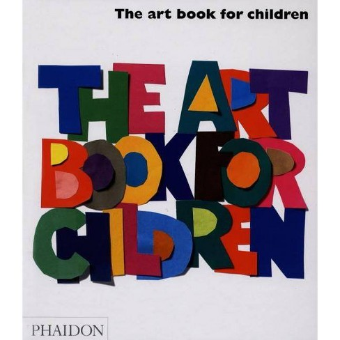 The Art Book for Children - (Hardcover) - image 1 of 1