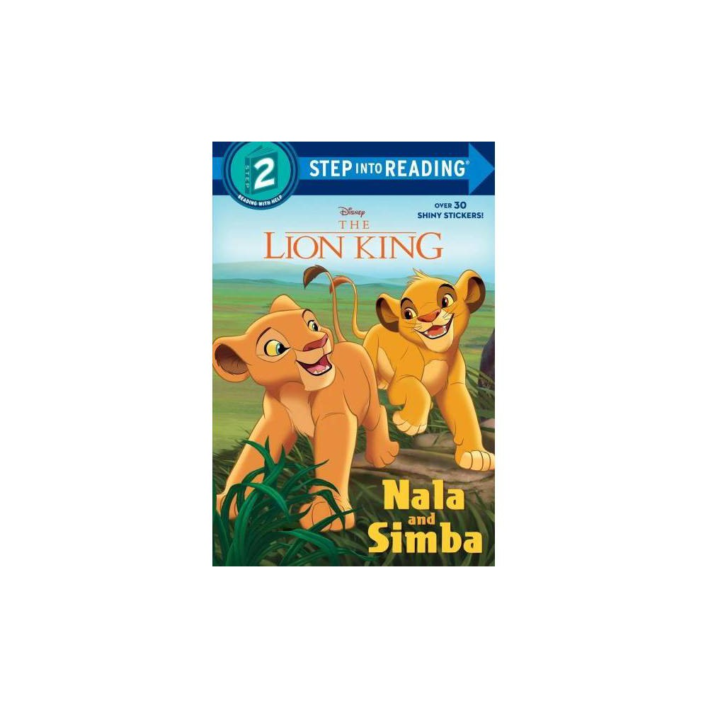 Nala and Simba - (Step Into Reading. Step 2) by Mary Tillworth (Paperback)