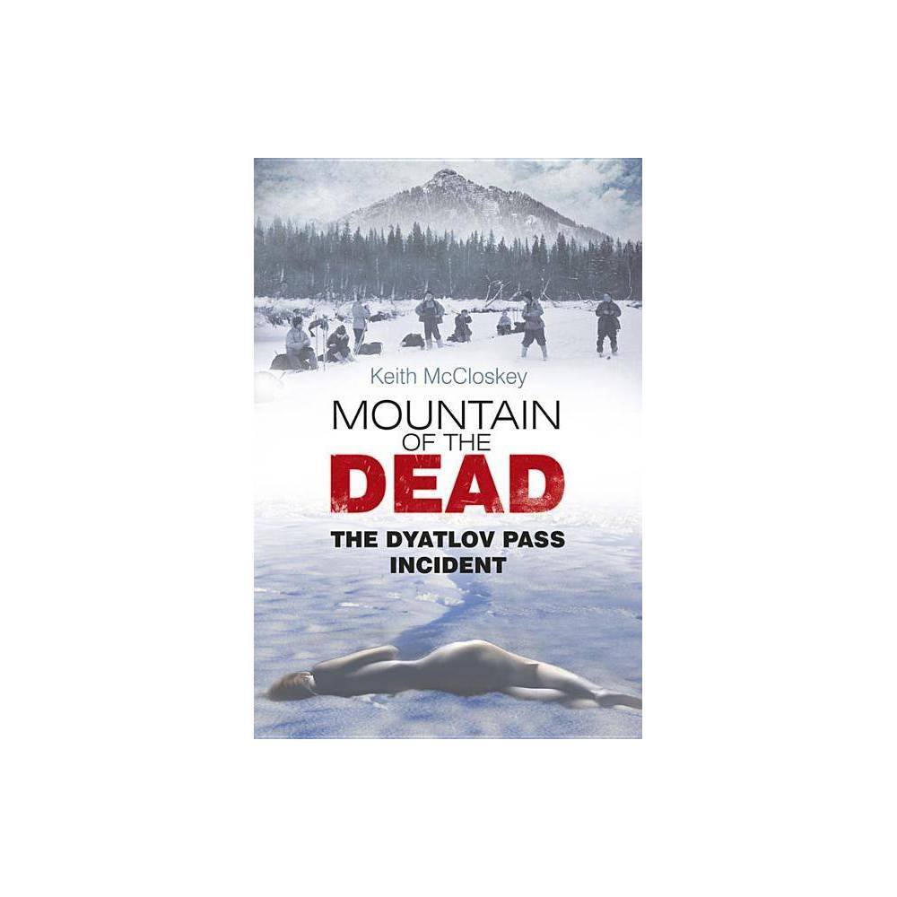Mountain Of The Dead By Keith Mccloskey Paperback