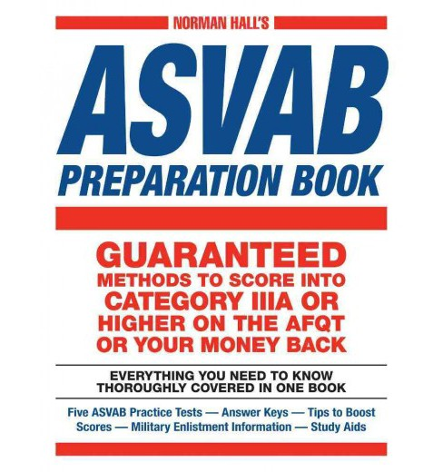 Norman Hall's ASVAB Preparation Book : Everything You Need to Know Thoroughly Covered in One Book - image 1 of 1