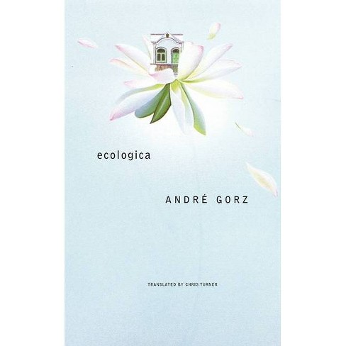 Ecologica - (French List) by  Andre Gorz (Paperback) - image 1 of 1