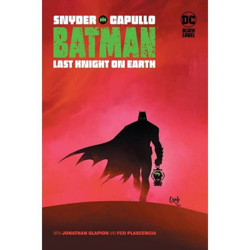 Batman: Last Knight on Earth - by  Scott Snyder (Hardcover) - image 1 of 1