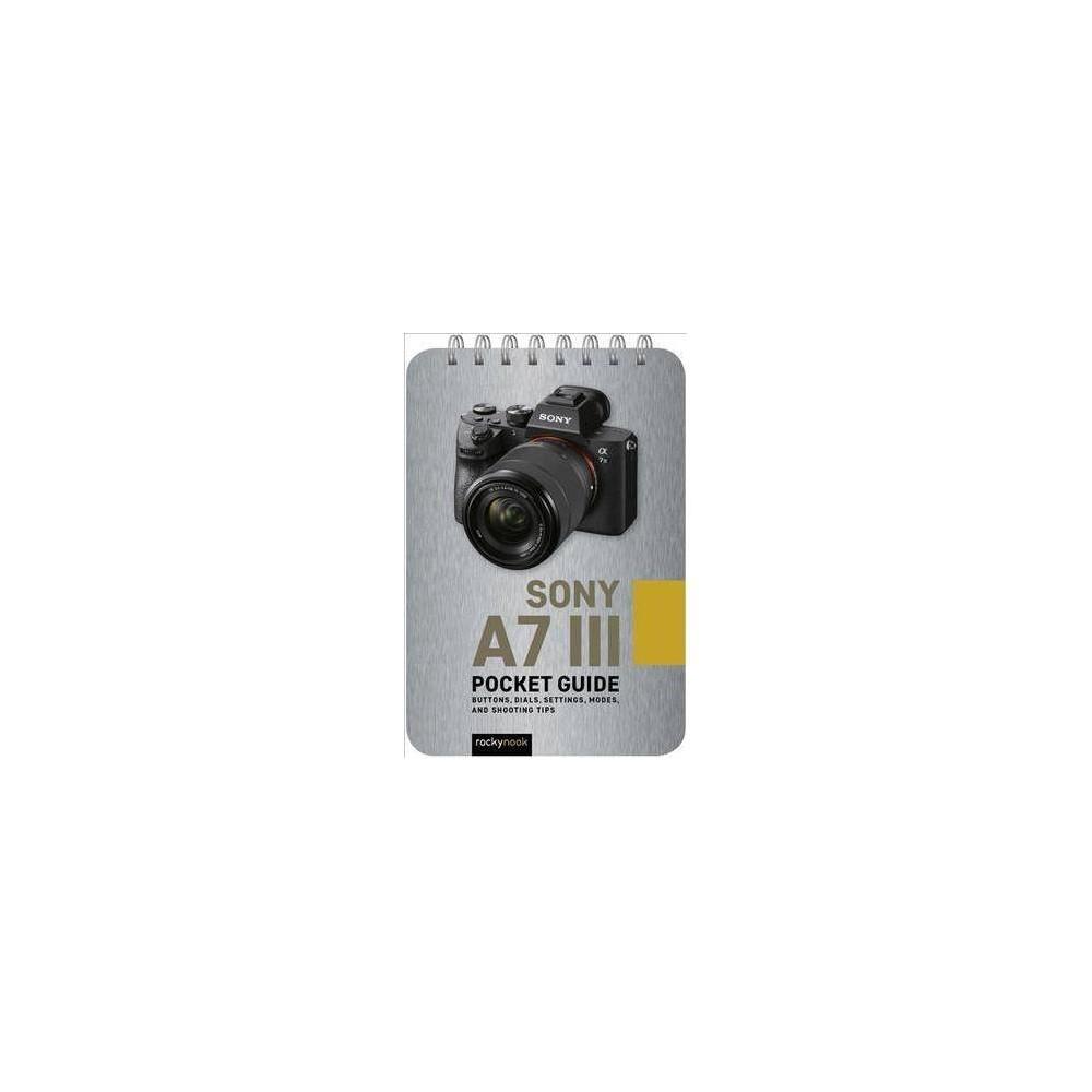 Sony A7 Iii Pocket Guide - (Paperback)