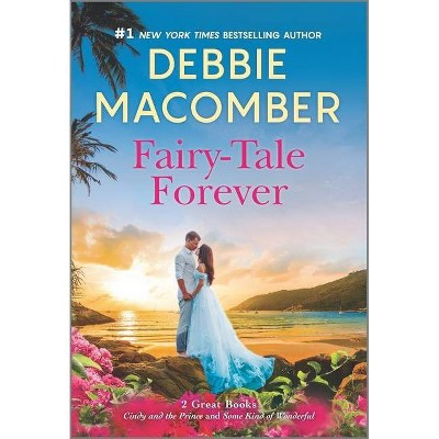 Fairy-Tale Forever - by Debbie Macomber (Paperback)