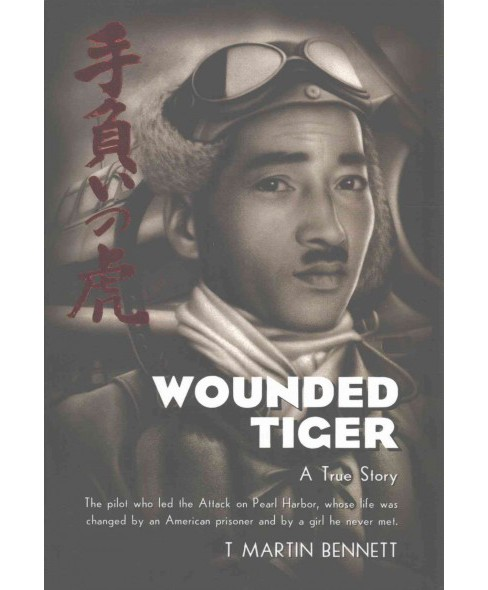 Wounded Tiger (Hardcover) (T. Martin Bennett) - image 1 of 1