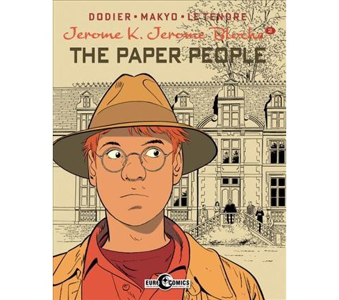 Jerome K. Jerome Bloche 2 : The Paper People -  by Alain Dodier (Hardcover) - image 1 of 1