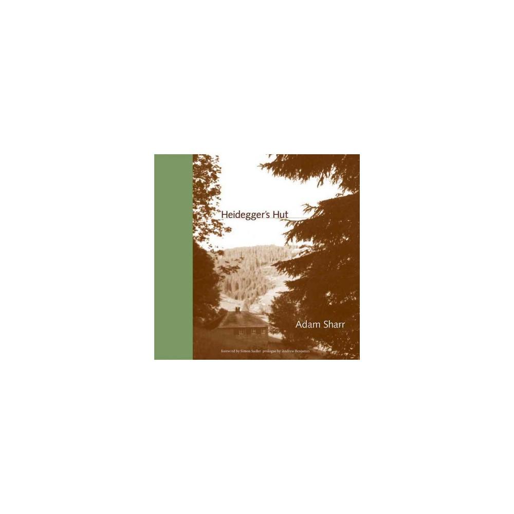 Heidegger's Hut (Reprint) (Paperback) (Adam Sharr)