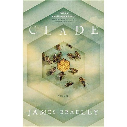 Clade - by  James Bradley (Paperback) - image 1 of 1