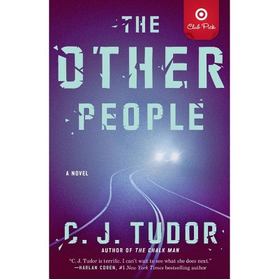 The Other People - Target Exclusive Edition Book Club Pick by C.J. Tudor (Paperback)