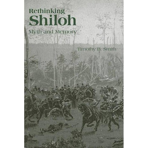 Rethinking Shiloh - by  Timothy B Smith (Hardcover) - image 1 of 1