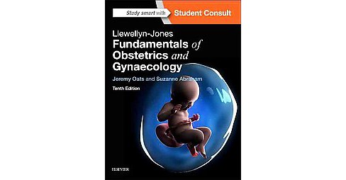 Llewellyn-Jones Fundamentals of Obstetrics and Gynaecology (Paperback) (Jeremy Oats & Ph.D. Suzanne - image 1 of 1