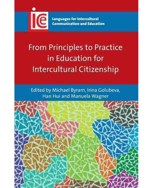 From Principles to Practice in Education for Intercultural Citizenship (Hardcover) - image 1 of 1