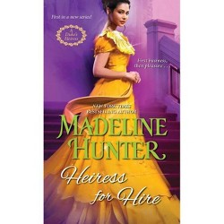 Heiress for Hire - (A Duke's Heiress Romance) by  Madeline Hunter (Paperback)