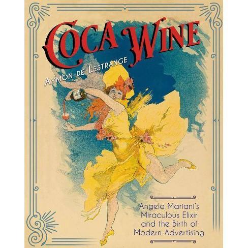 Coca Wine - by  Aymon de Lestrange (Paperback) - image 1 of 1