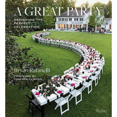 A Great Party - by  Bryan Rafanelli (Hardcover) - image 1 of 1