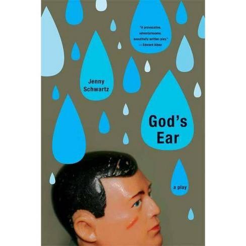 God's Ear - by  Schwartz Jenny (Paperback) - image 1 of 1