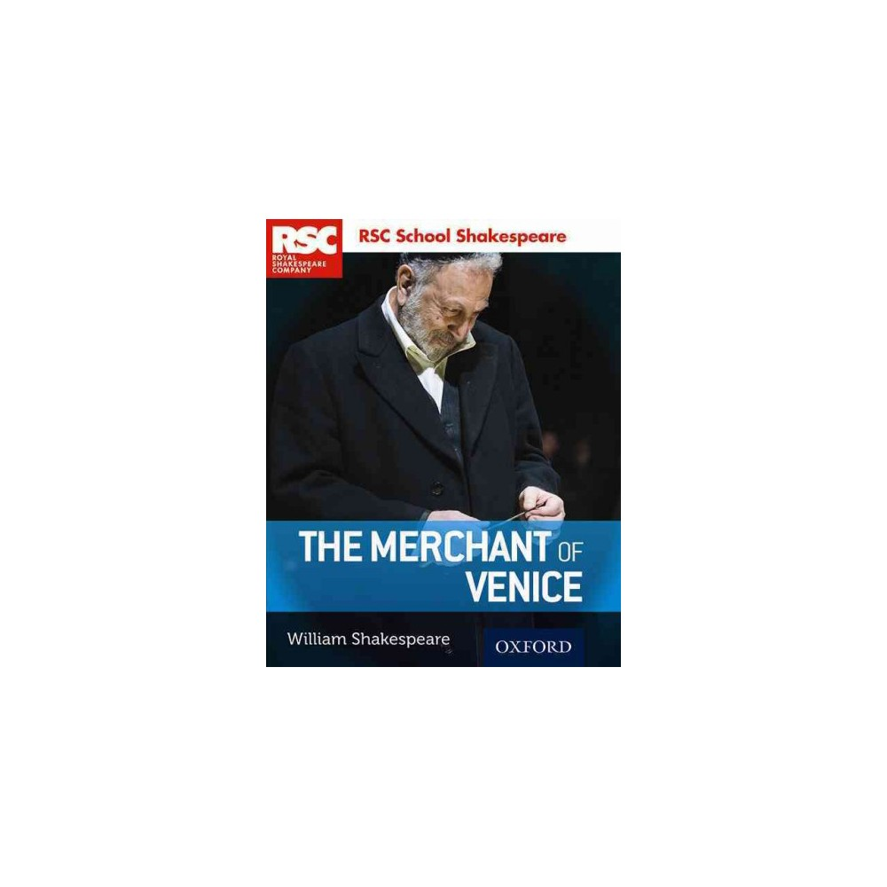 Merchant of Venice - (Rsc School Shakespeare) by William Shakespeare (Paperback)