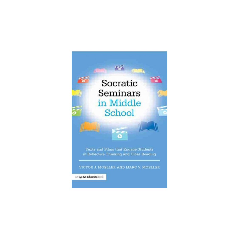 Socratic Seminars in Middle School (Paperback)