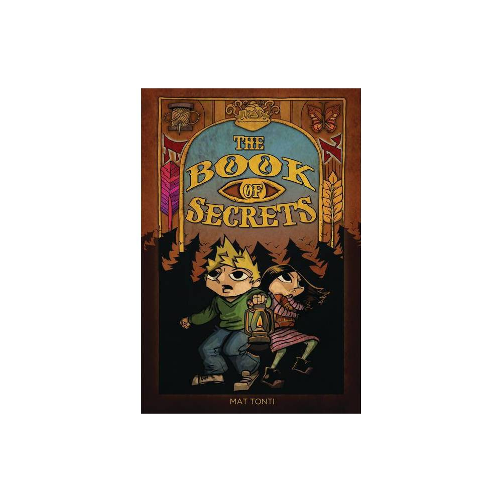 The Book Of Secrets By Mat Tonti Hardcover