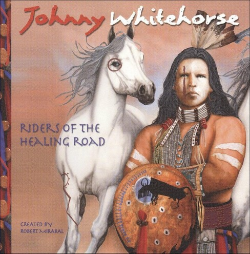 Johnny whitehorse - Riders of healing road (CD) - image 1 of 1