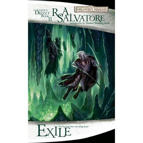 Exile - (Forgotten Realms Novel: Legend of Drizzt) by R A Salvatore  (Paperback)