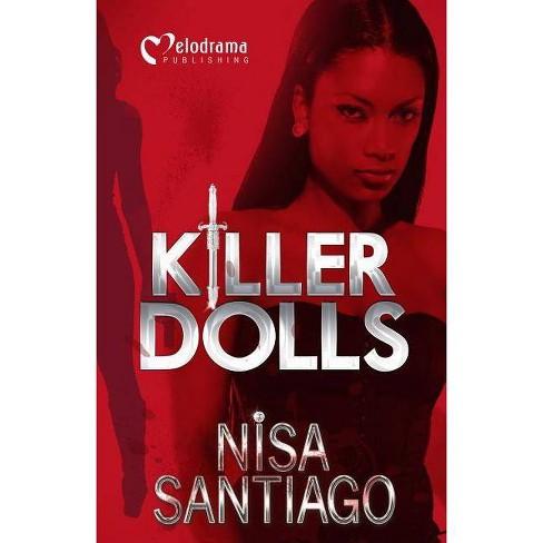 Killer Dolls - by  Nisa Santiago (Paperback) - image 1 of 1