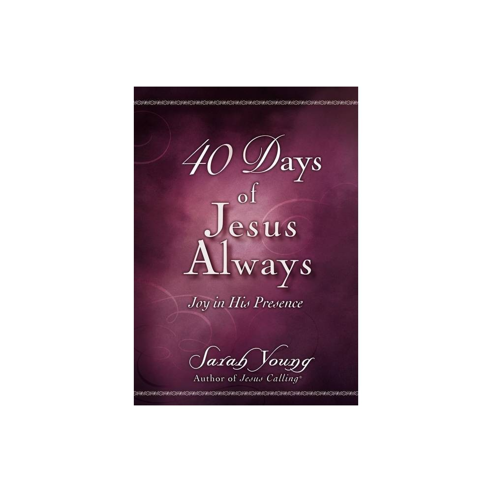 40 Days Of Jesus Always By Sarah Young Paperback