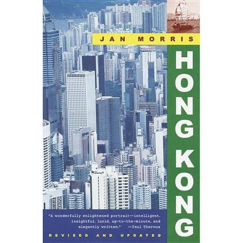 Hong Kong - (Vintage Departures) by  Jan Morris (Paperback) - image 1 of 1