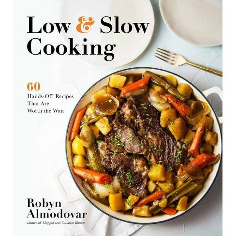Low & Slow Cooking - by  Robyn Almodovar (Paperback) - image 1 of 1