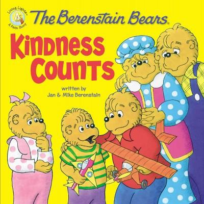Berenstain Bears Kindness Counts - by Jan Berenstain & Mike Berenstain (Paperback)