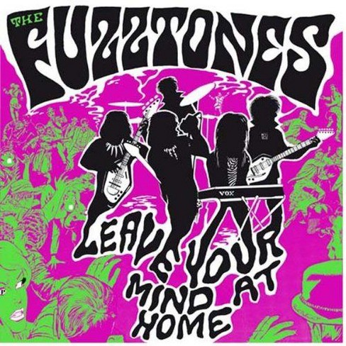 Fuzztones - Leave your mind at home (Vinyl) - image 1 of 1