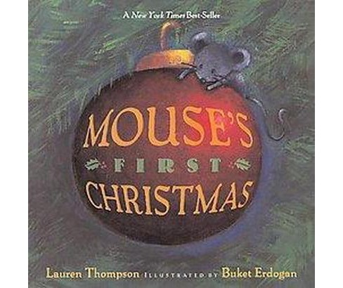 Mouse's First Christmas (Reprint) (Paperback) (Lauren Thompson) - image 1 of 1